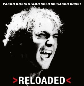 Vasco Siamo Solo Noi Reloaded