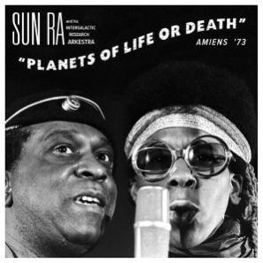 Sun Ra - Planet of Life