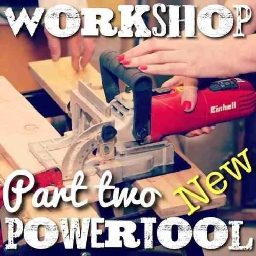 Beginners Powertool class part two