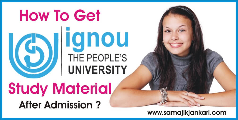 How To Get Ignou Study Material After Admission ?