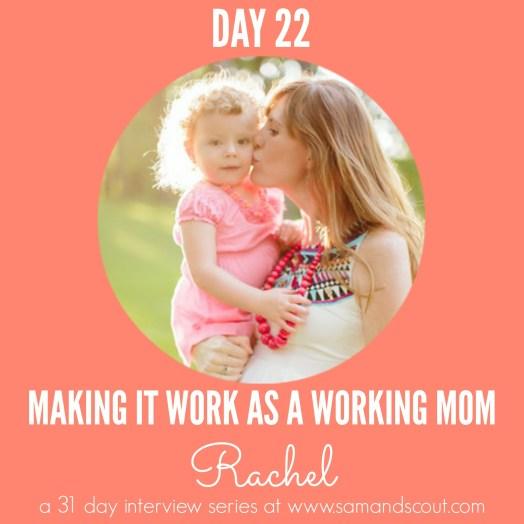 Day 22 - Rachel