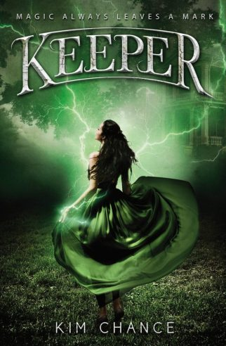 YA novel Keeper by Kim Chance