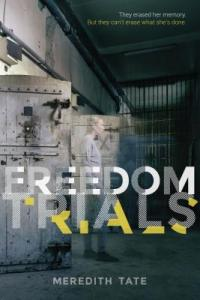 Freedom Trials by Meredith Tate