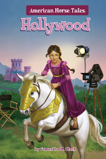 American Horse Tales: Hollywood by Samantha M Clark