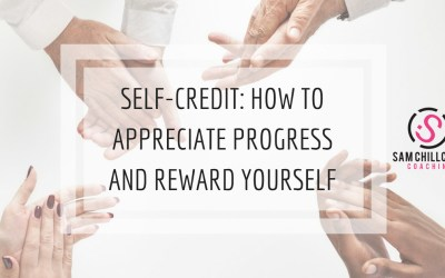 Self-Credit: How to Appreciate Progress and Reward Yourself