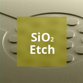 SiO2 Etch