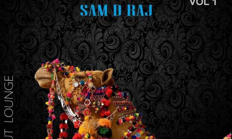 Sam D Raj - Lounge Mahal - World Fusion Album