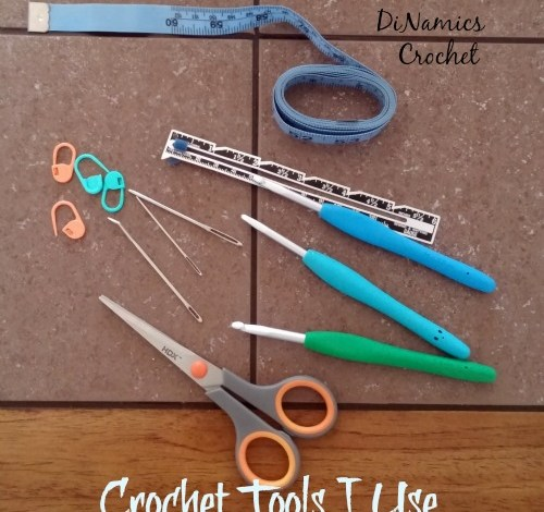 Crochet Tools I Use