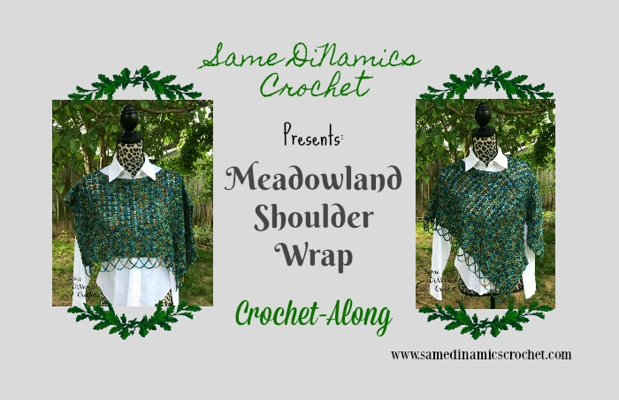 Meadowland Shoulder Wrap CAL Part Two