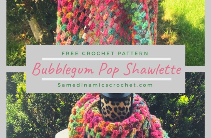 Free Crochet Pattern – How to Crochet a Simple Bubblegum Pop Shawlette