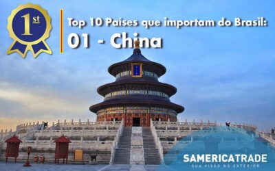 Top países que importam do Brasil: 1 China
