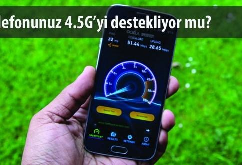 4.5G Destekli Telefonların Tam Listesi