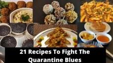 21 Recipes To Fight the Quarantine Blues