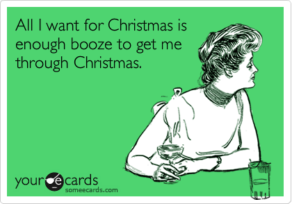 all i want for christmas booze