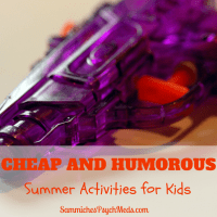 Looking for ways to entertain the offspring in the final weeks of summer? From playing with water guns to counting mosquito bites, here are some cheap and humorous summer activities for kids.