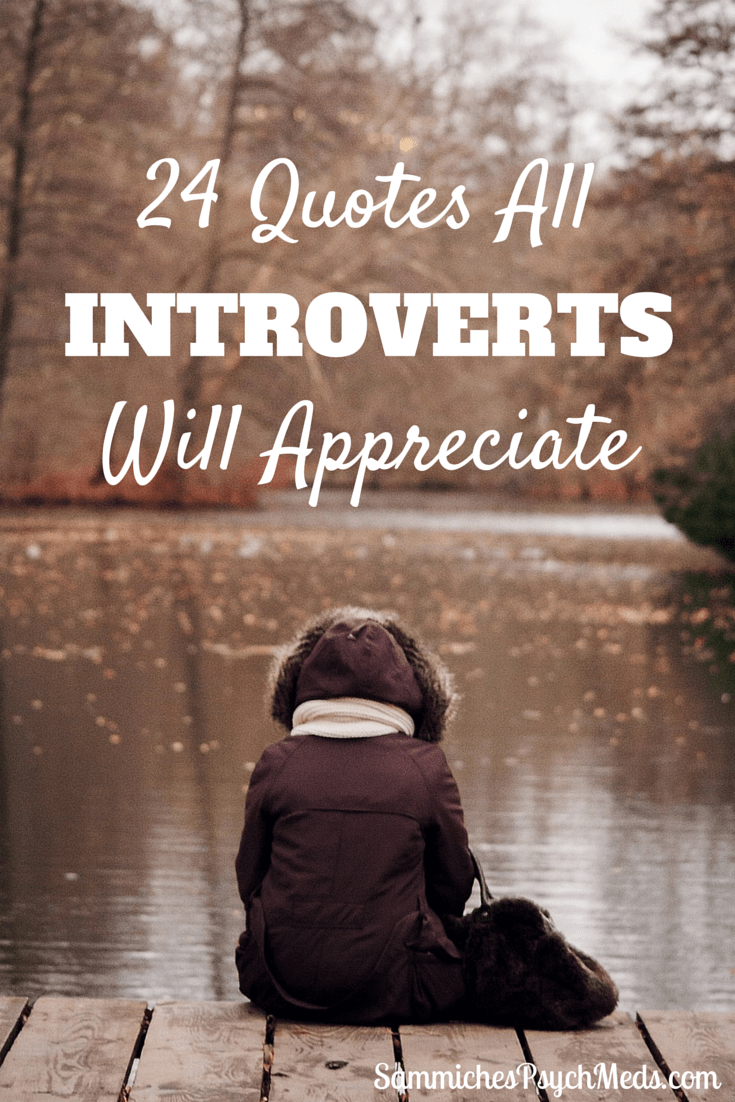 Introverts unite! And enjoy these quotes in the comfort of your solitude.