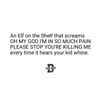 19 Hysterical Memes That Explain A Parent's Relationship With The Elf On The Shelf
