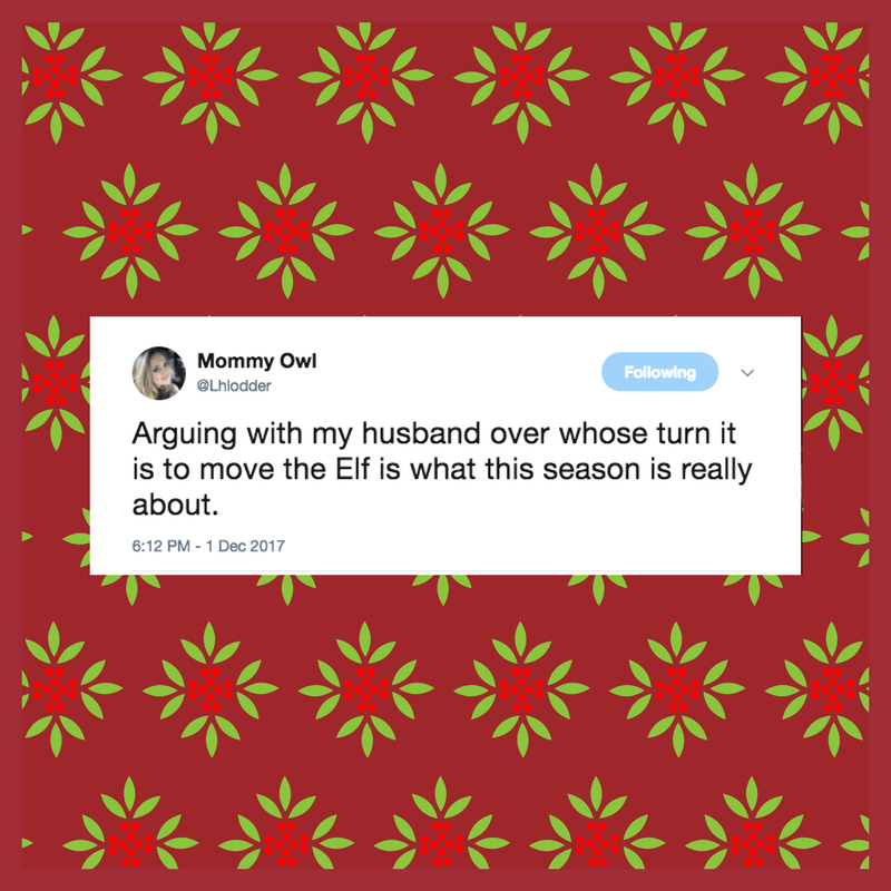 Parenting is fun, especially around the holidays. So not stressful. So let's add an annoying elf into the mix that we are supposed to move every fricking night. And let's tweet about it too.