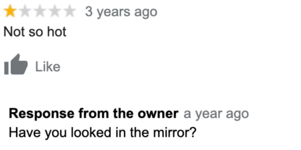 The Responses To Reviews For This Local Restaurant Are Salty AF