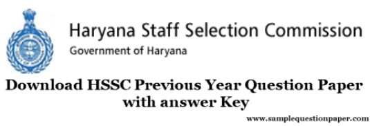 Download HSSC Previous Year Question Paper with answer Key