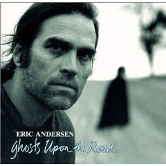 Eric Andersen, Ghosts on the Road