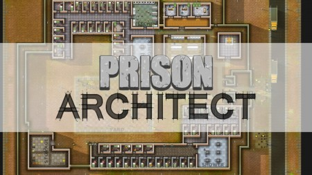 Prison Architect Opening Screen