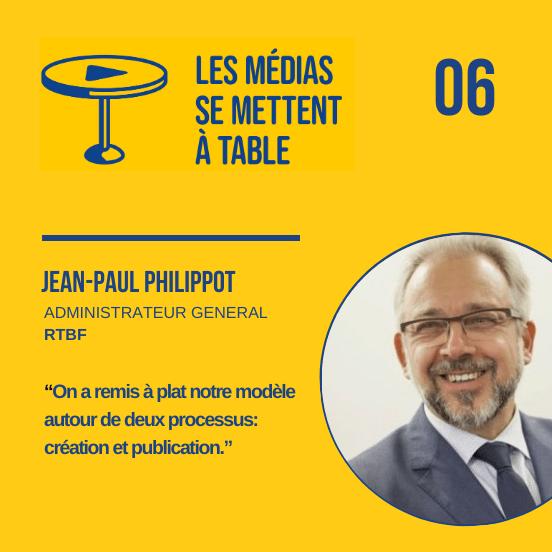 """[Podcast] Jean-Paul Philippot (RTBF) : """"On a remis à plat notre modèle de média autour de deux processus: création et publication"""" - Samsa.fr"""