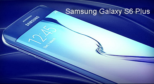 Samsung Galaxy S6 Plus Specs