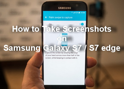 how-to-take-screenshots-on-samsung-galaxy-s7