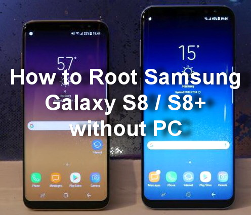 How to Root Samsung Galaxy S8 and S8+ without PC » Samsung Galaxy S
