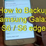 How To Backup Samsung Galaxy S6 / S6 edge