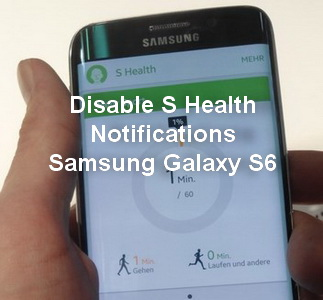 How to disable S Health Notifications in Samsung Galaxy S6