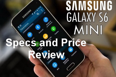 Samsung Galaxy S6 Mini Specs