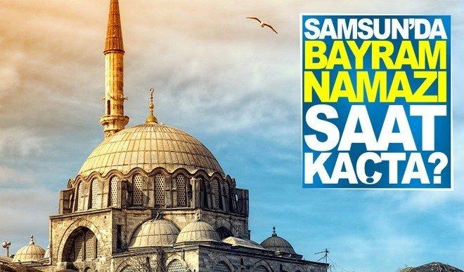 Samsun'da Kurban Bayram Namazı Saati Kaçta Kılınacak?