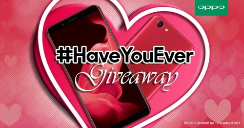 OPPO Philippines Have You Ever Giveaway