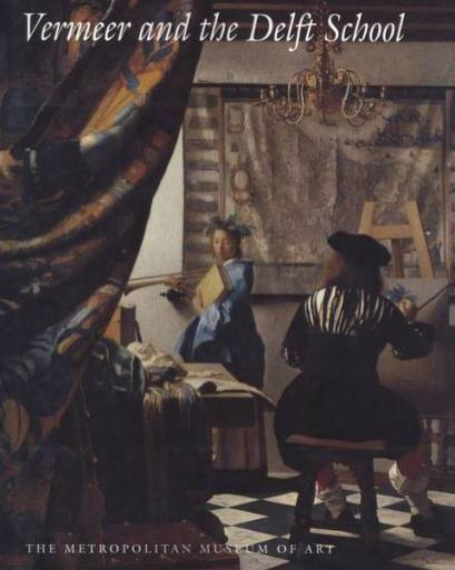 VERMEER AND THE DELFT SCHOOL