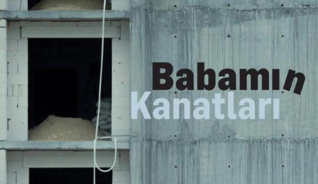 Babamın Kanatları günümüzde yakıcılığını koruyan işçi ölümlerini vicdani bir açıdan ele alacak bir film projesidir.
