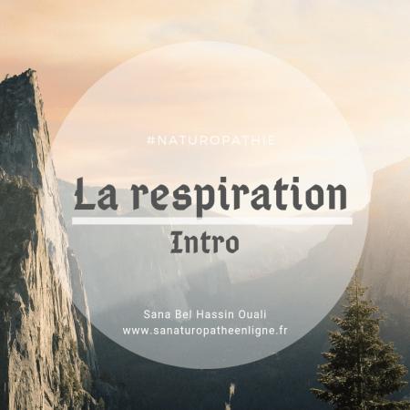 la respiration c'est la vie Introduction