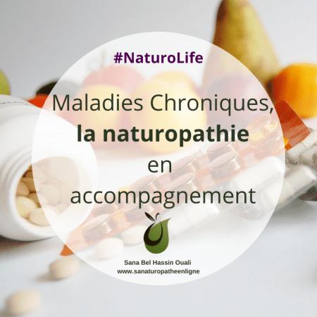 MAladies chroniques et naturopathie