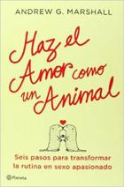 Libro Haz el amor como un animal