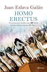 Libro Homo Erectus de Juan Eslava Galán
