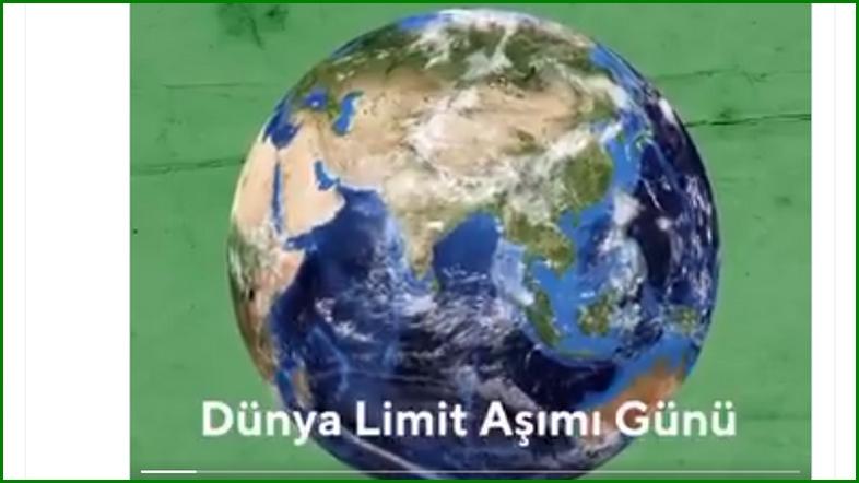 Dünya Limit Aşımı Günü – VİDEO