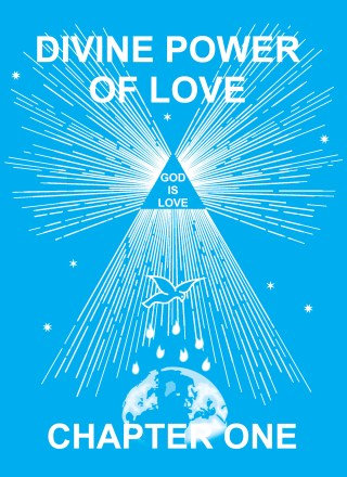 Chapter One of the Book Divine Power of Love