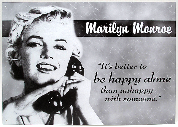 41-MM05_Marilyn_Monroe_Tin_Sign_Happy_Alone