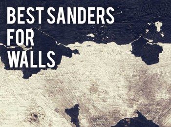 best electric sanders for walls