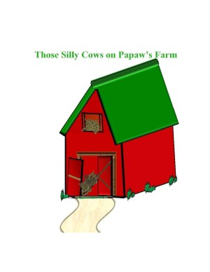 Silly Cows Barn
