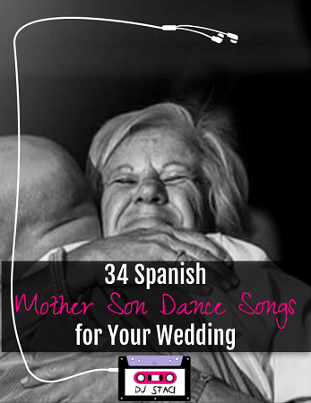 34 Spanish Mother Son Dance Songs for Your Wedding · San