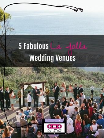 5 Fabulous La Jolla Wedding Venues