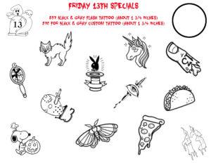October 2017 Friday 13th Customer Appreciation Tattoo Special