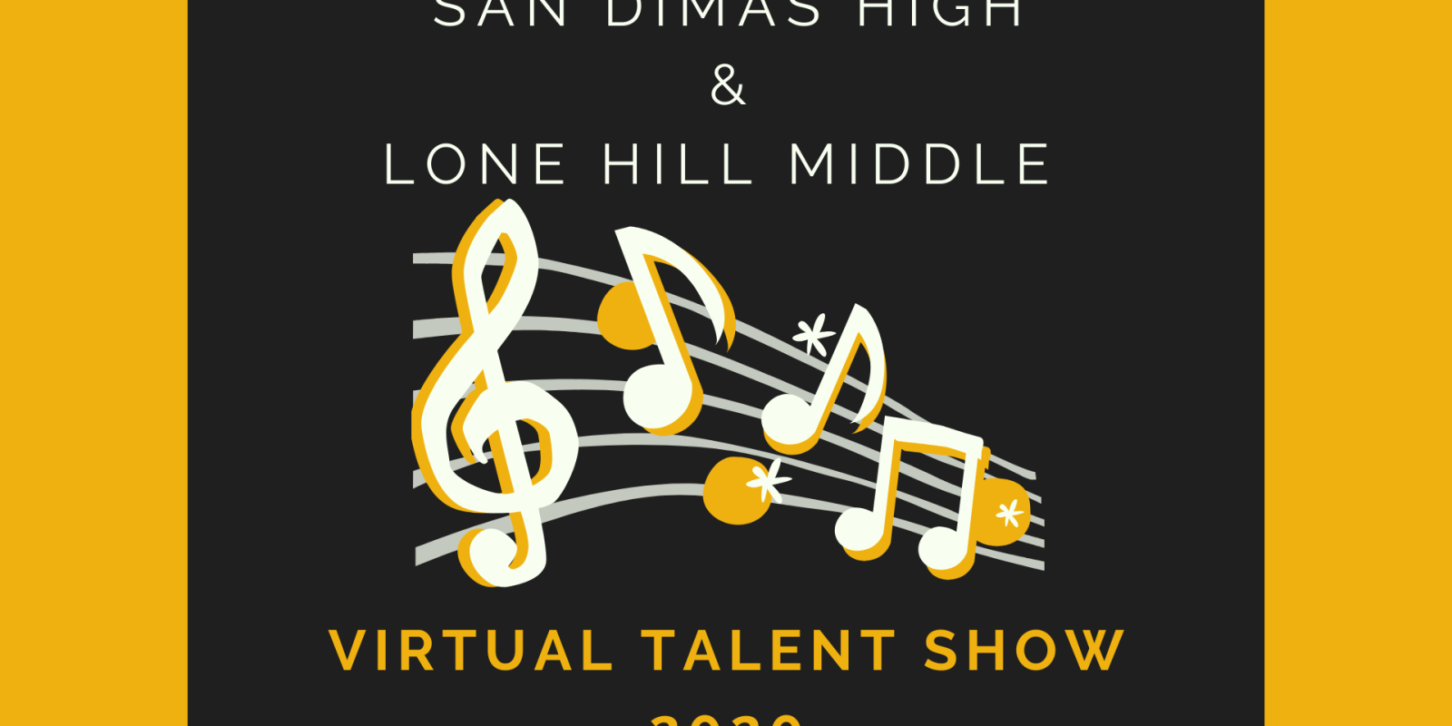 San Dimas & Lone Hill Virtual Talent Show 2020